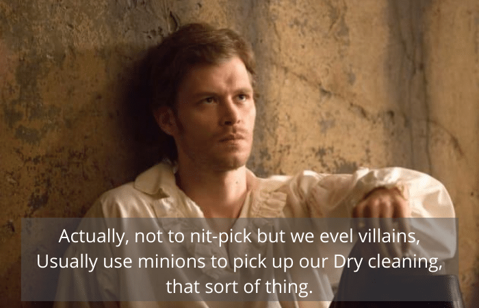 Klaus (Joseph Morgan) Quotes