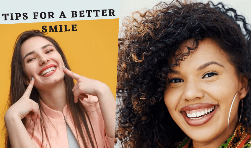 Tips For A Better Smile