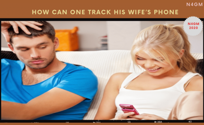 How Can One Track His Wife's Phone