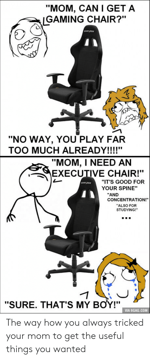 Convience Your Mom To Get A Gaming Chair