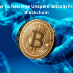 How To Retrieve Unspent Bitcoin From Blockchain