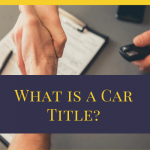 What is a Car Title