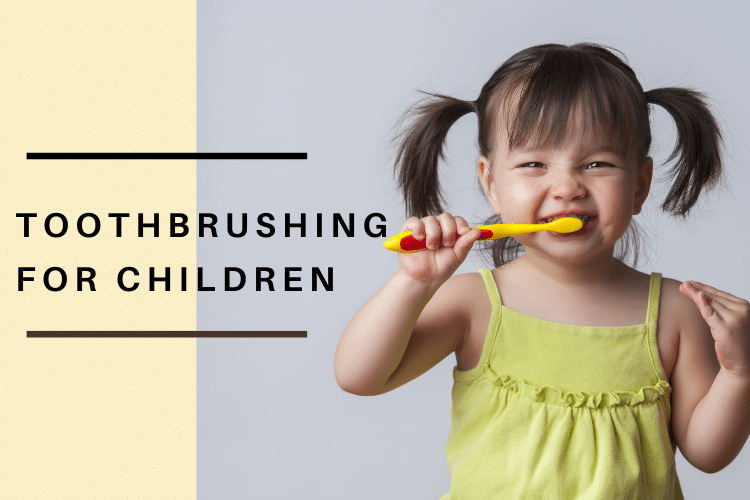 Toothbrushing for Children