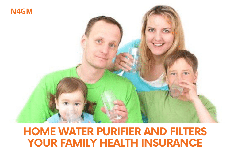 Home Water Purifier and Filters Your Family Health Insurance