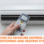 How Do Moisture Distress Air Conditioning And Heating Systems